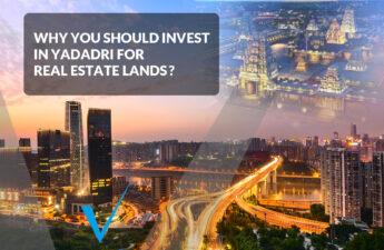 Invest in Yadadri lands