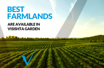 Best farmlands available in Visishta Garden